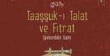 Taaşuk-ı Talat ve Fıtrat - Şemseddin Sami